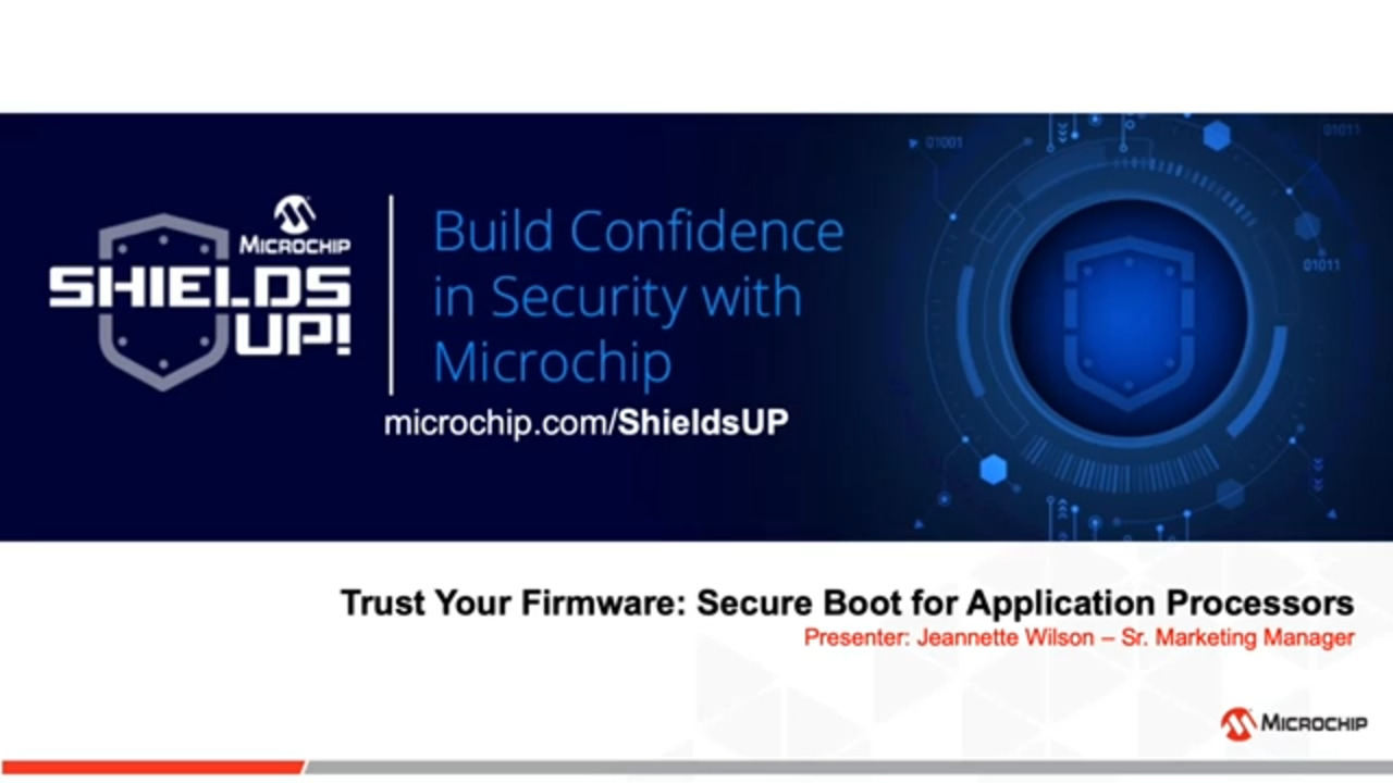 Shields UP #4 - Trust Your Firmware: Secure Boot for Application Processors