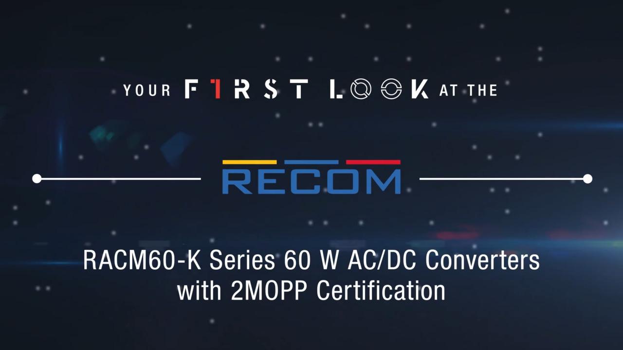 RECOM RACM60-K Series 60 W AC/DC Converters | First Look
