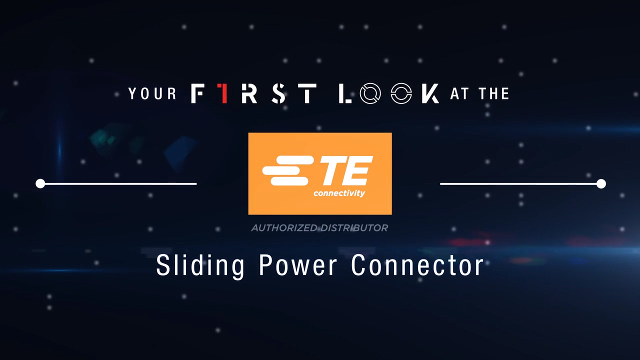 TE Connectivity Sliding Power Connector First Look