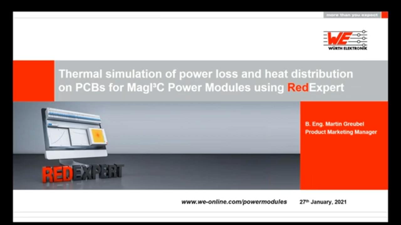 WEbinar Powered by Digi-Key: Thermal Simulation for MagI3C Power Modules using REDEXPERT®