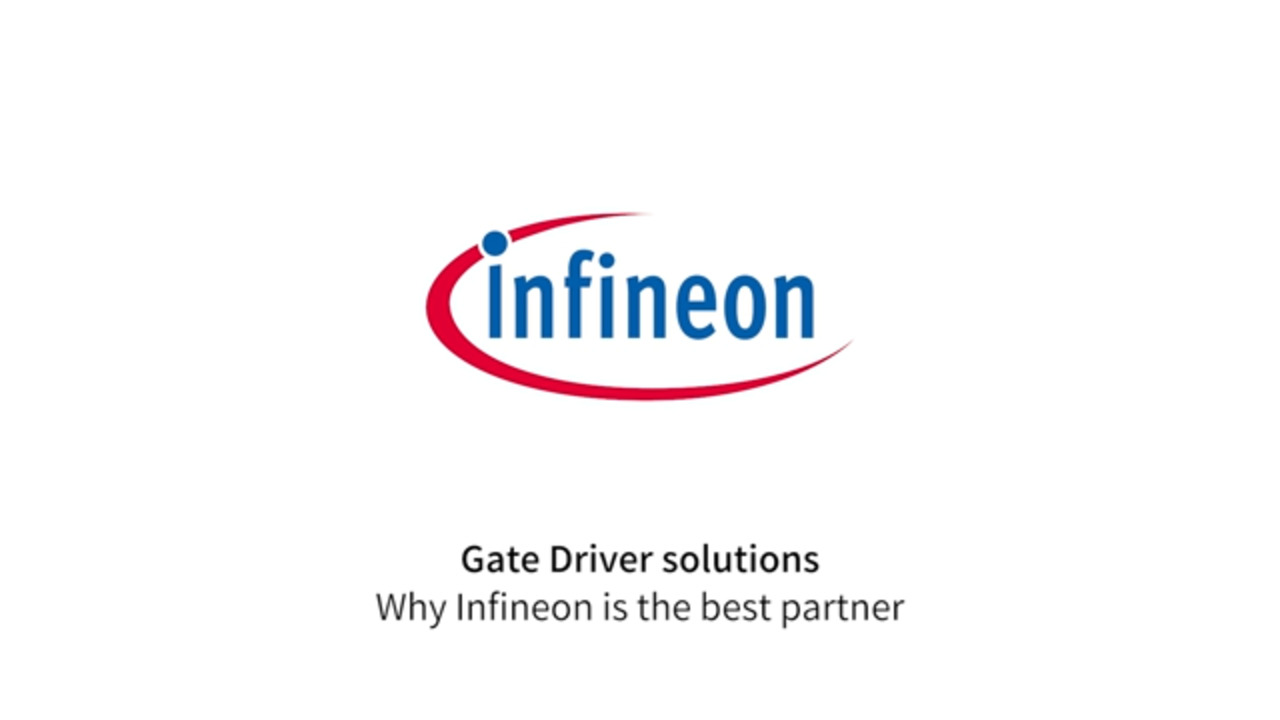Gate Driver Solutions - Why Infineon is the best Partner
