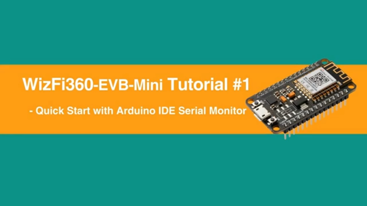 WizFi360-EVB-Mini / Quick Start Guide Tutorial