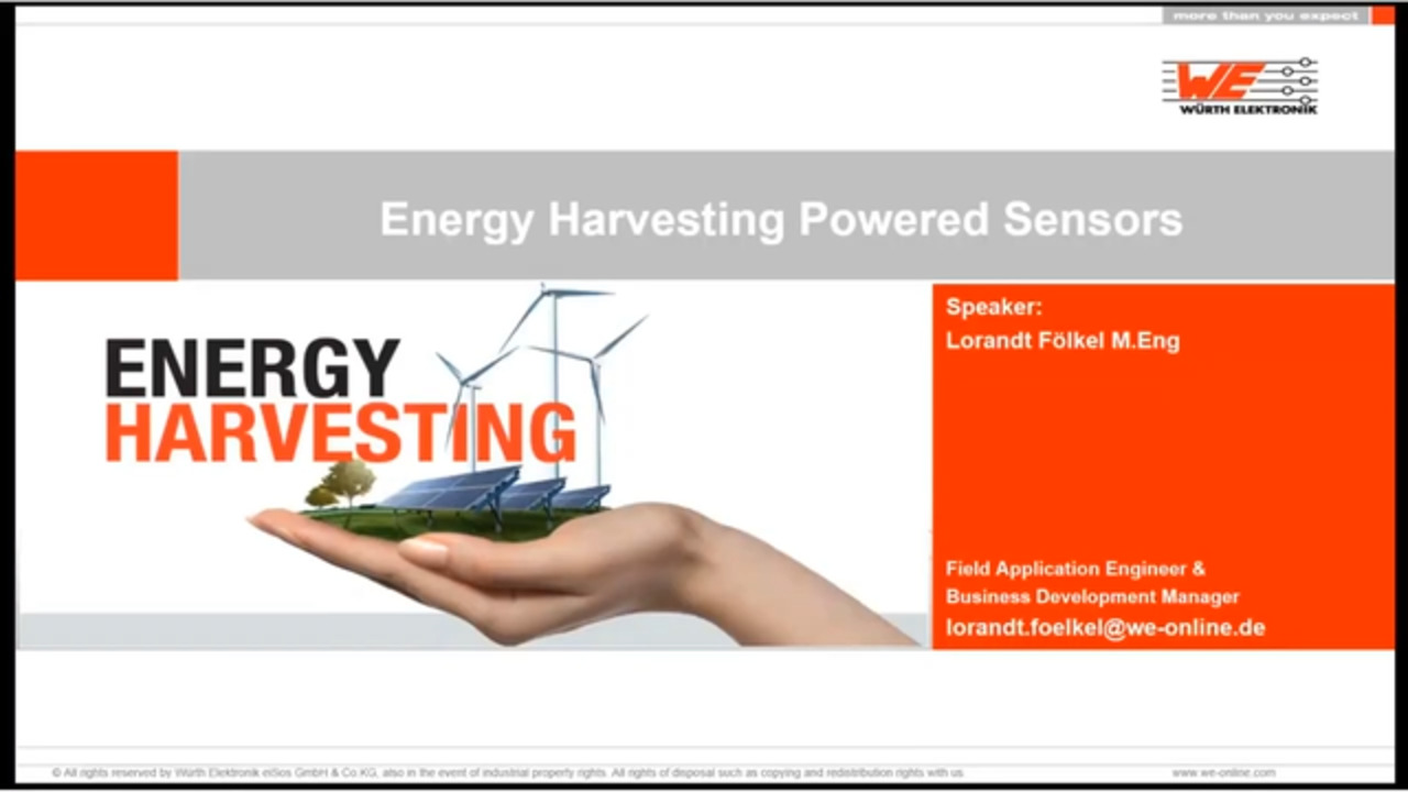 WEbinar Powered by Digi-Key: Energy Harvesting- Now A Real and Efficient Solution