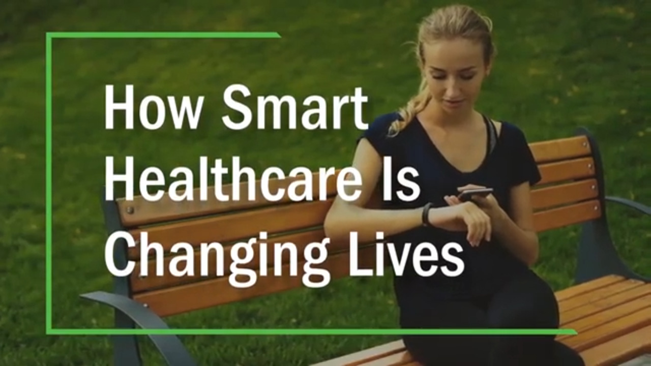 How Smart Healthcare is Changing Lives