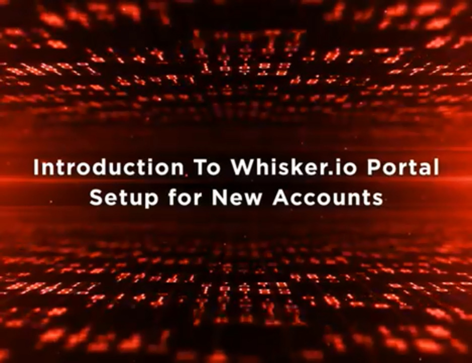 Whisker.io Portal Training: Setup New Account