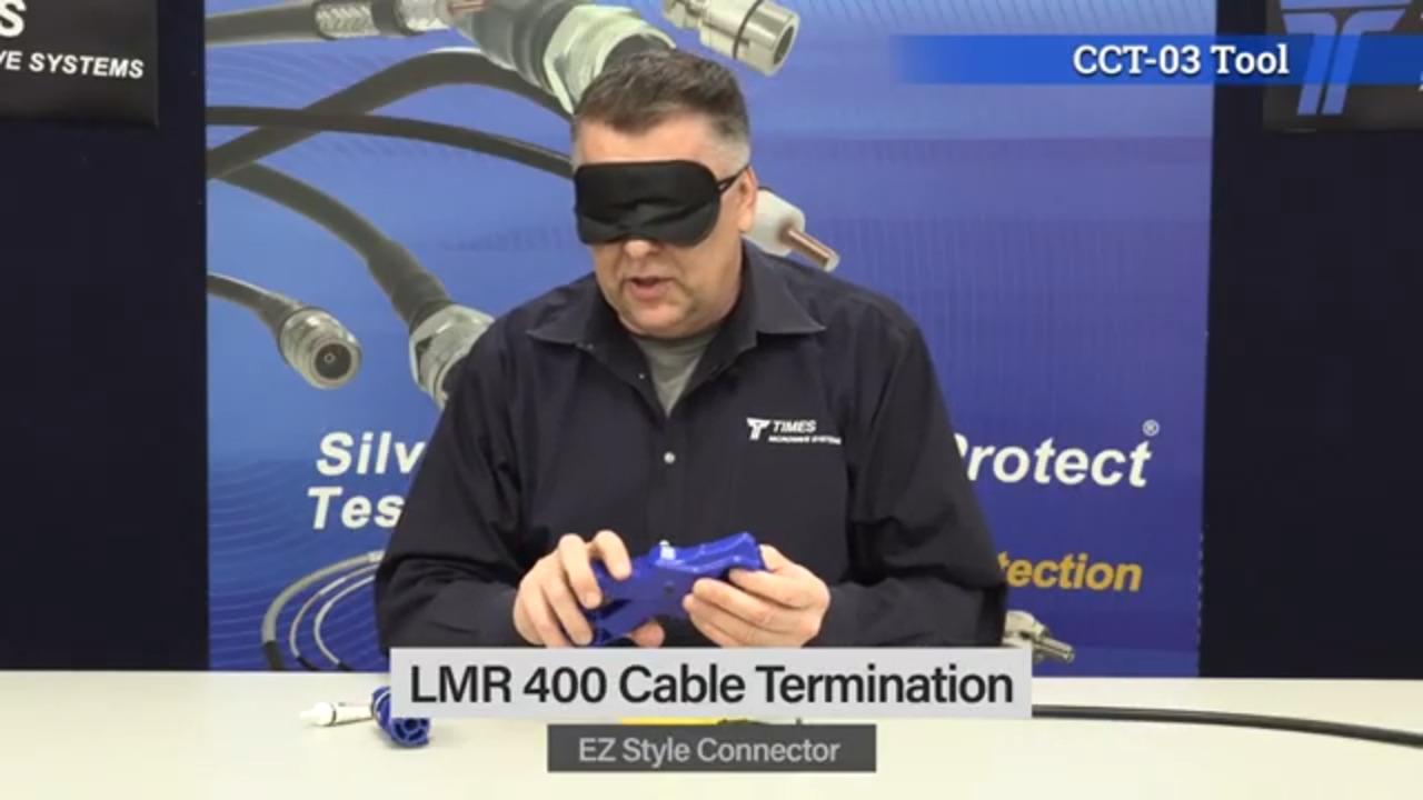 LMR 400 Termination Blindfolded