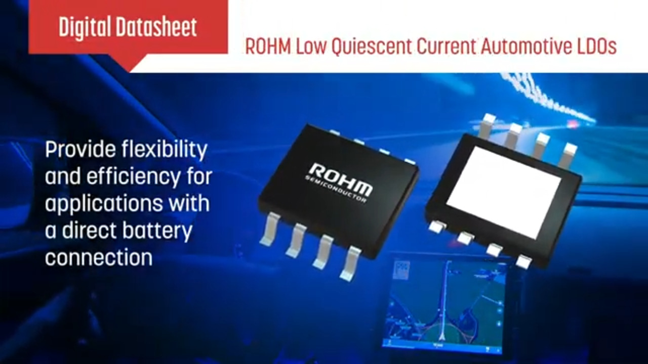 Digital Datasheet - ROHM's Low Quiescent Current Automotive LDOs