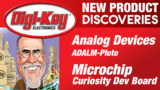 Microchip and Analog Devices New Product Discoveries Episode 19