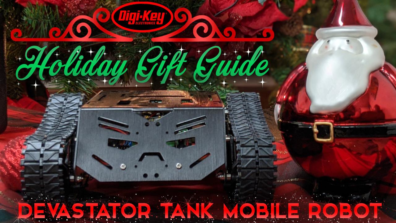 Holiday Gift Guide 2019 – DFRobot Devastator Tank Robot | Digi-Key Electronics