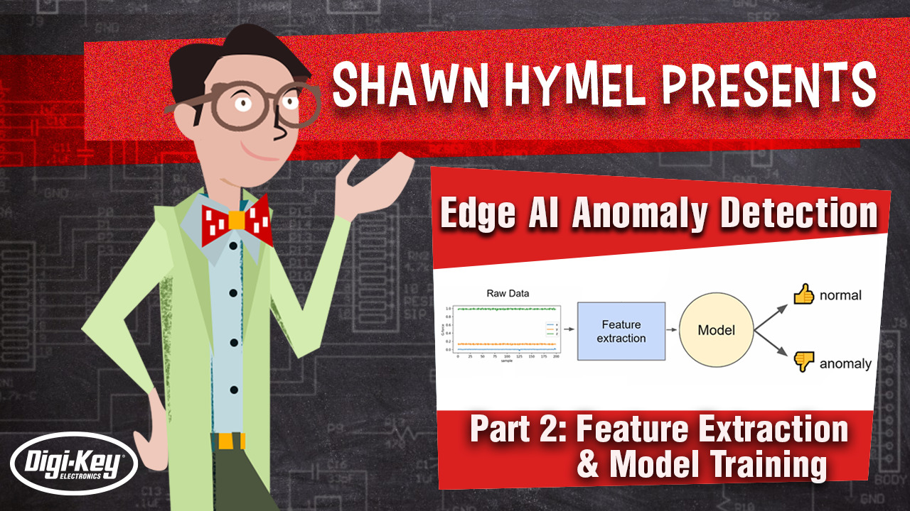 Edge AI Anomaly Detection Part 2: Feature Extraction and Model Training | Digi-Key Electronics