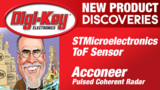 STMicroelectronics and Acconeer New Product Discoveries Episode 25 | DigiKey