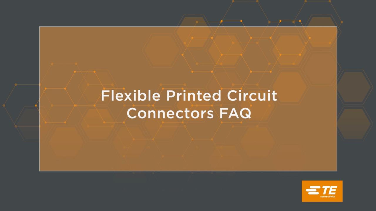 Flexible Printed Circuit Connectors FAQ