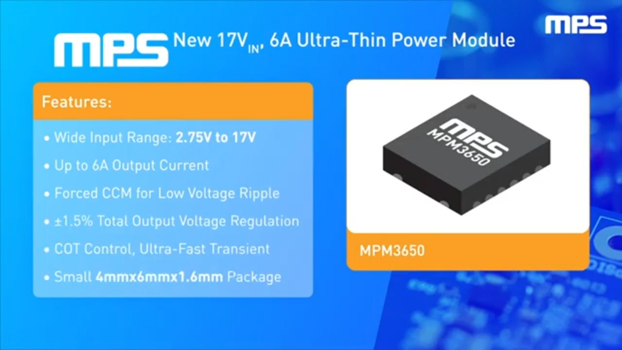 MPM3650: 17V, 6A, Ultra-Thin Power Module