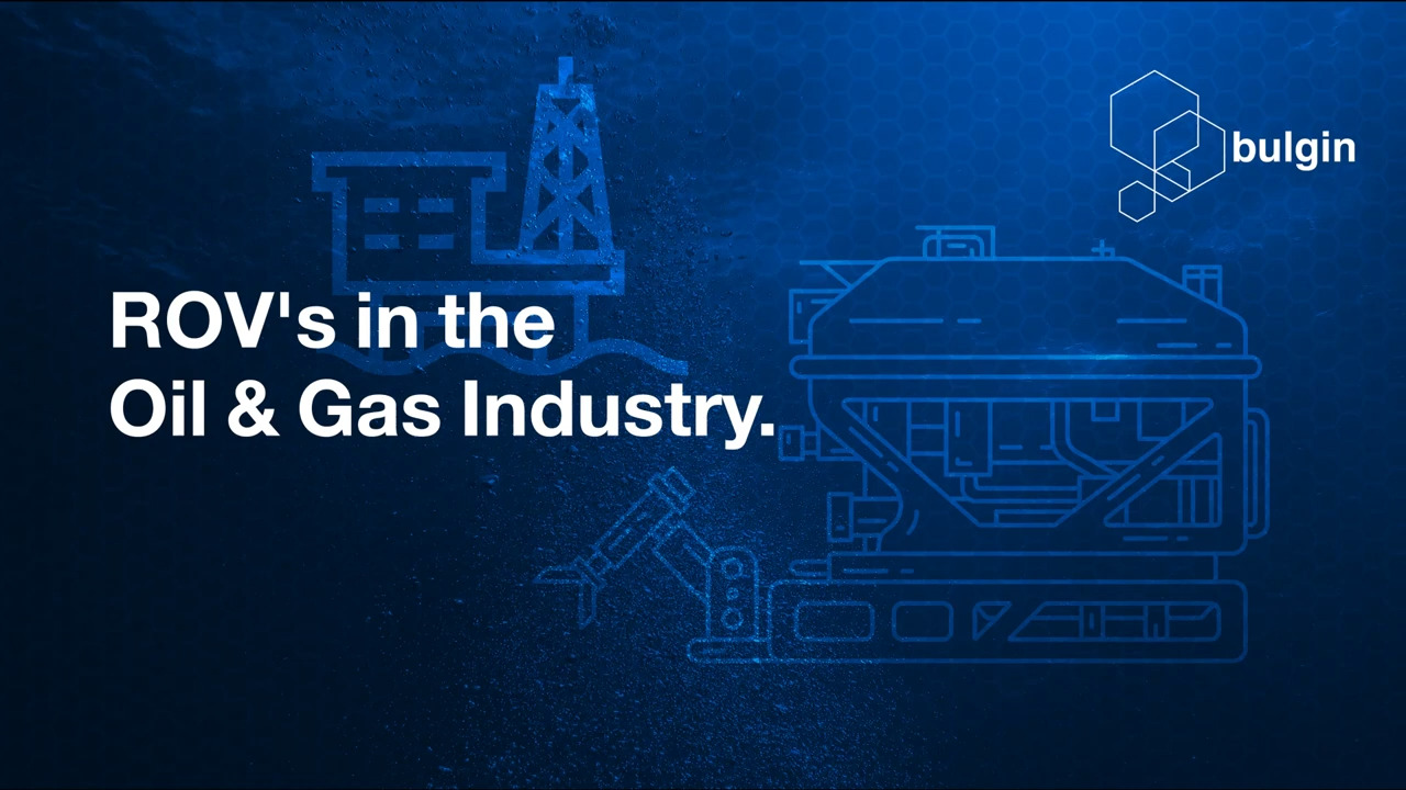 ROVs in the Oil & Gas Industry