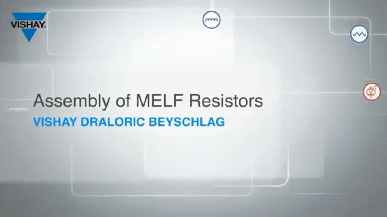 MELF Assembly Video
