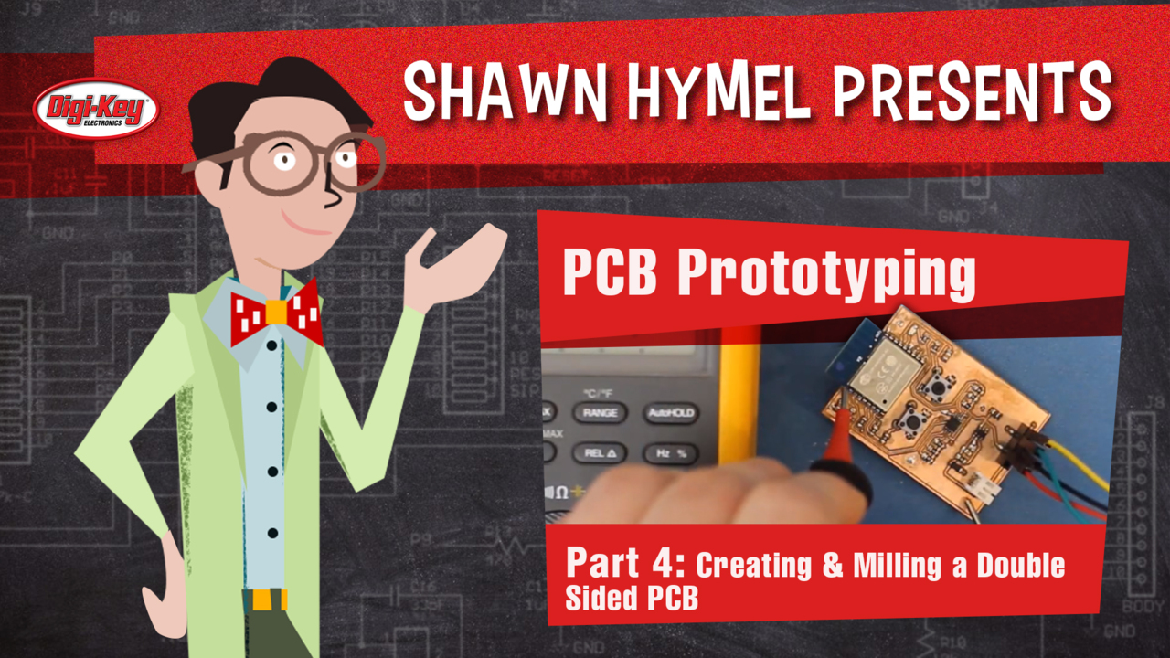 Create PCBs for Rapid Prototyping – Part 4 – Creating & Milling a Double Sided PCB