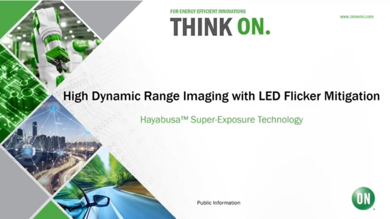 Hayabusa™ Super-Exposure   HDR Imaging with LED Flicker Mitigation