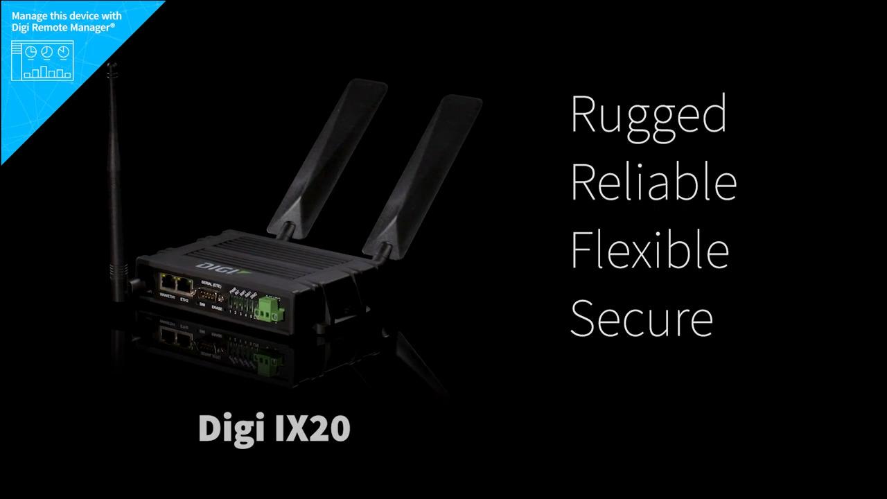 Digi IX20 Cellular Router – Rugged, Reliable, Flexible, Secure, Economical