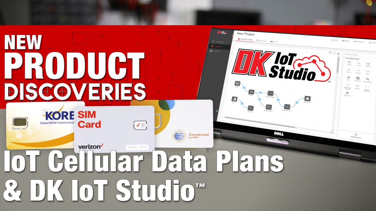 Data Plans and IoT Studio New Product Discoveries Episode 203 | Digi-Key Electronics