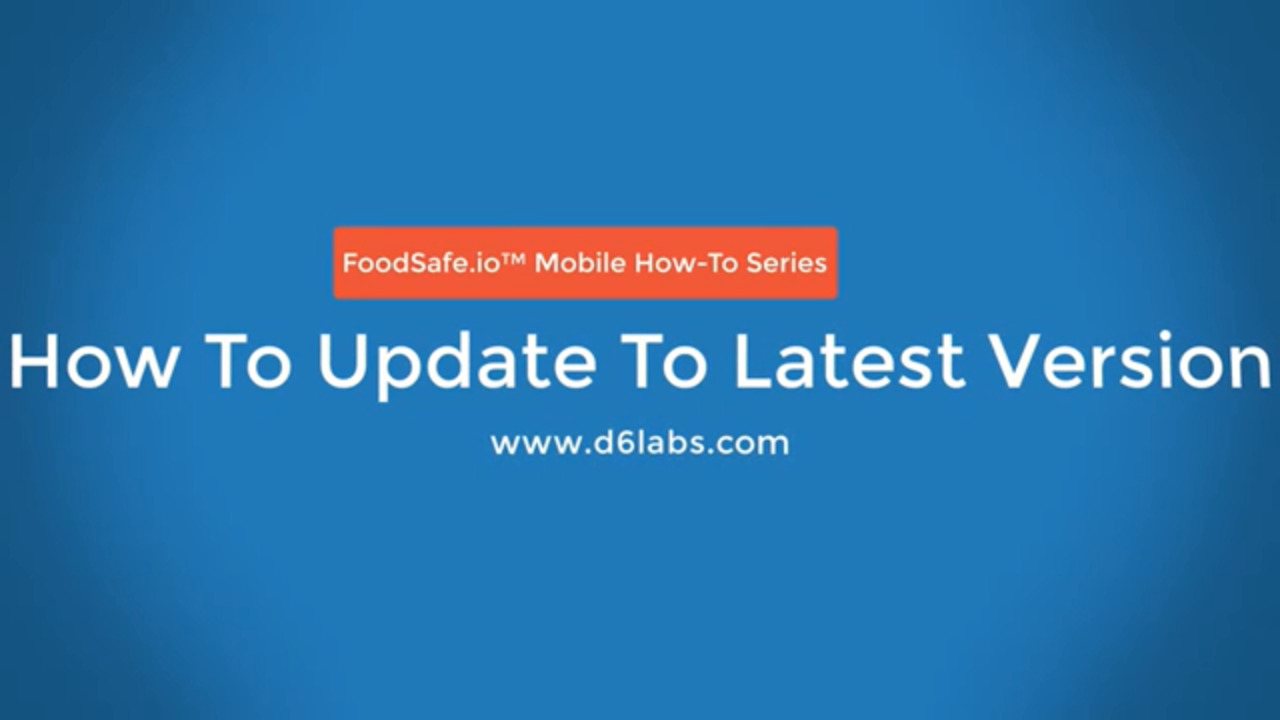 How to Manually Update FoodSafe.io™ Mobile App