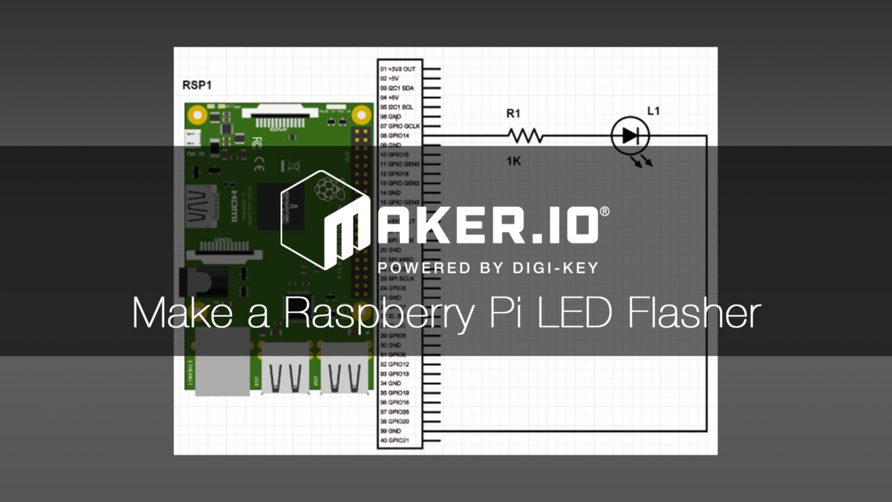 How to Make a Raspberry Pi LED Flasher – Maker.io Tutorial | DigiKey