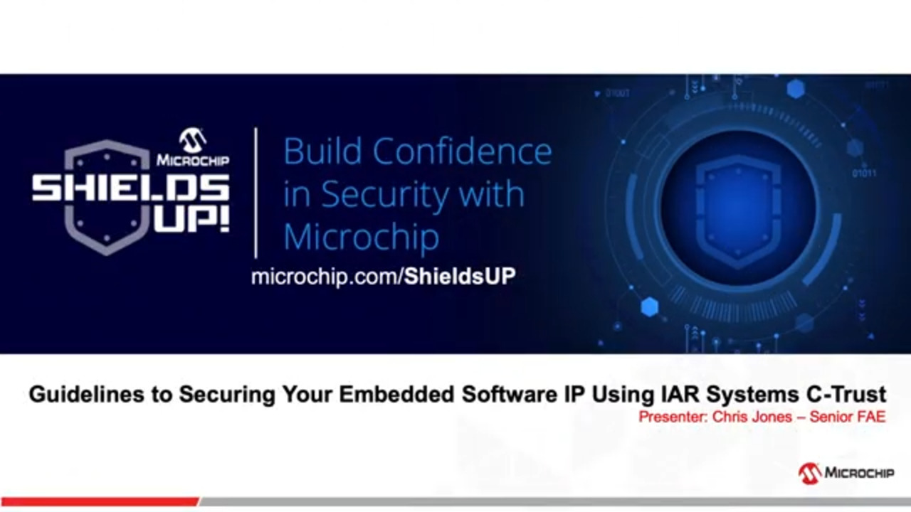 Shields UP #8 - Guidelines to Securing Your Embedded Software IP Using IAR Systems C Trust
