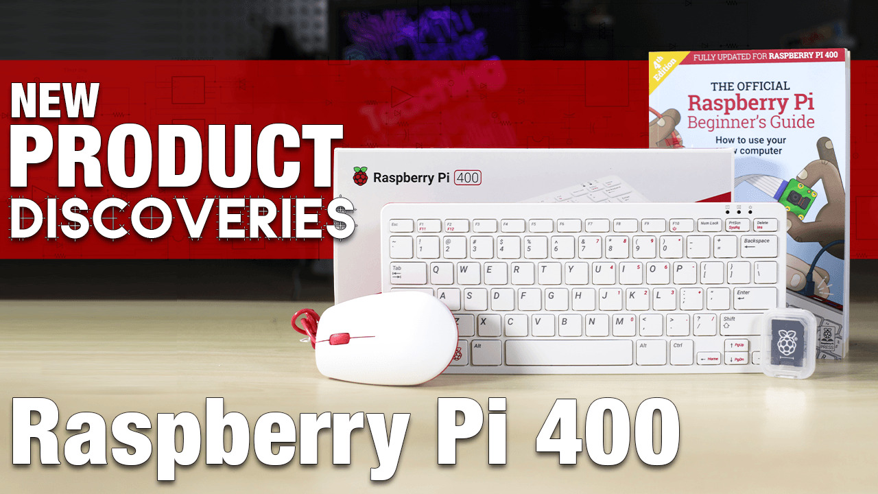 New Product Discoveries Special Edition: Raspberry Pi 400 | Digi-Key Electronics