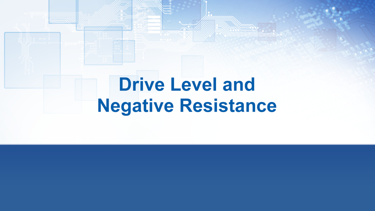 Drive Level and Negative Resistance