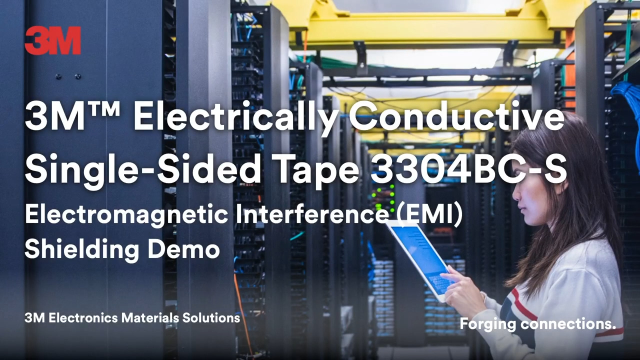 3M™ Electrically Conductive Single-Sided Tape 3304BC-S EMI Shielding Demo