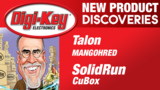 Talon Communications and SolidRun New Product Discoveries Episode 20