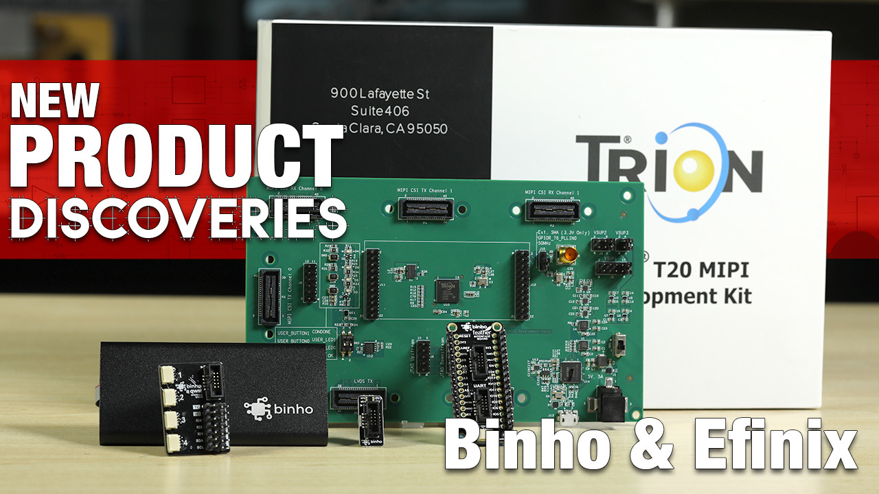 Binho and Efinix Programmers - New Product Discoveries Episode 302