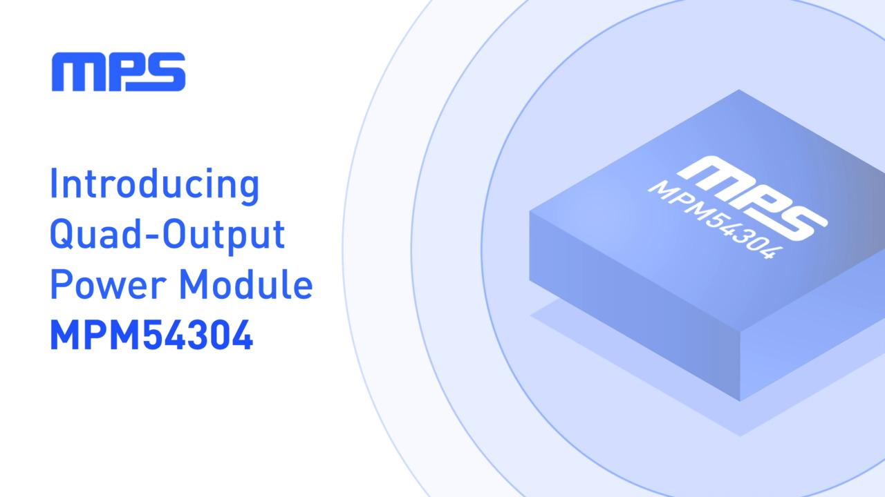 MPS MPM54304 Power Management Module