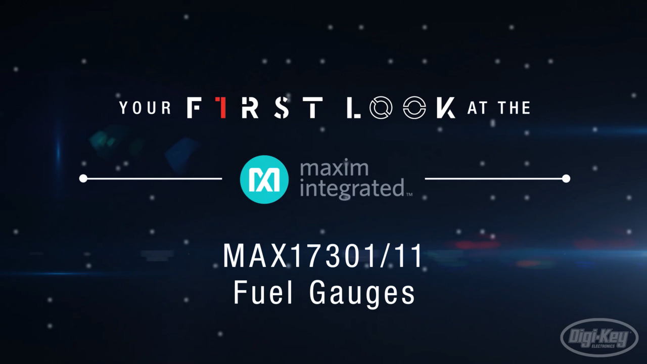Maxim Integrated MAX17301/11 Fuel Gauges First Look Video