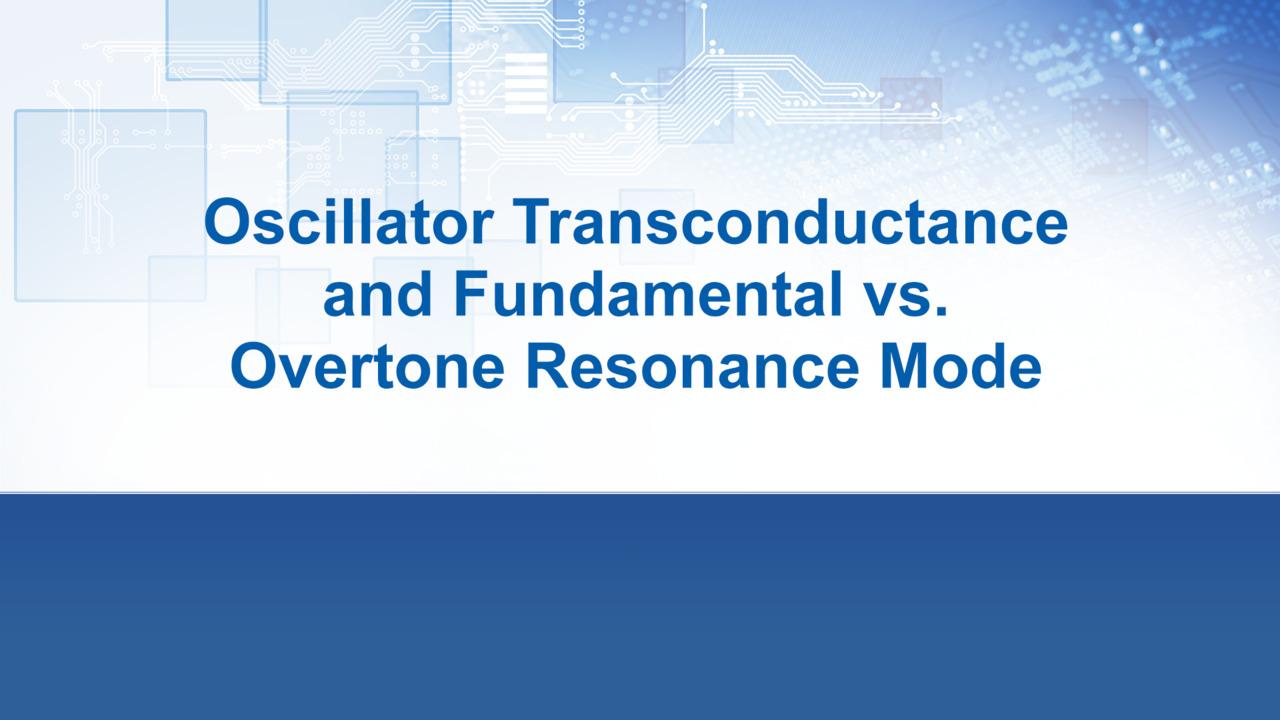 Oscillator Transconductance