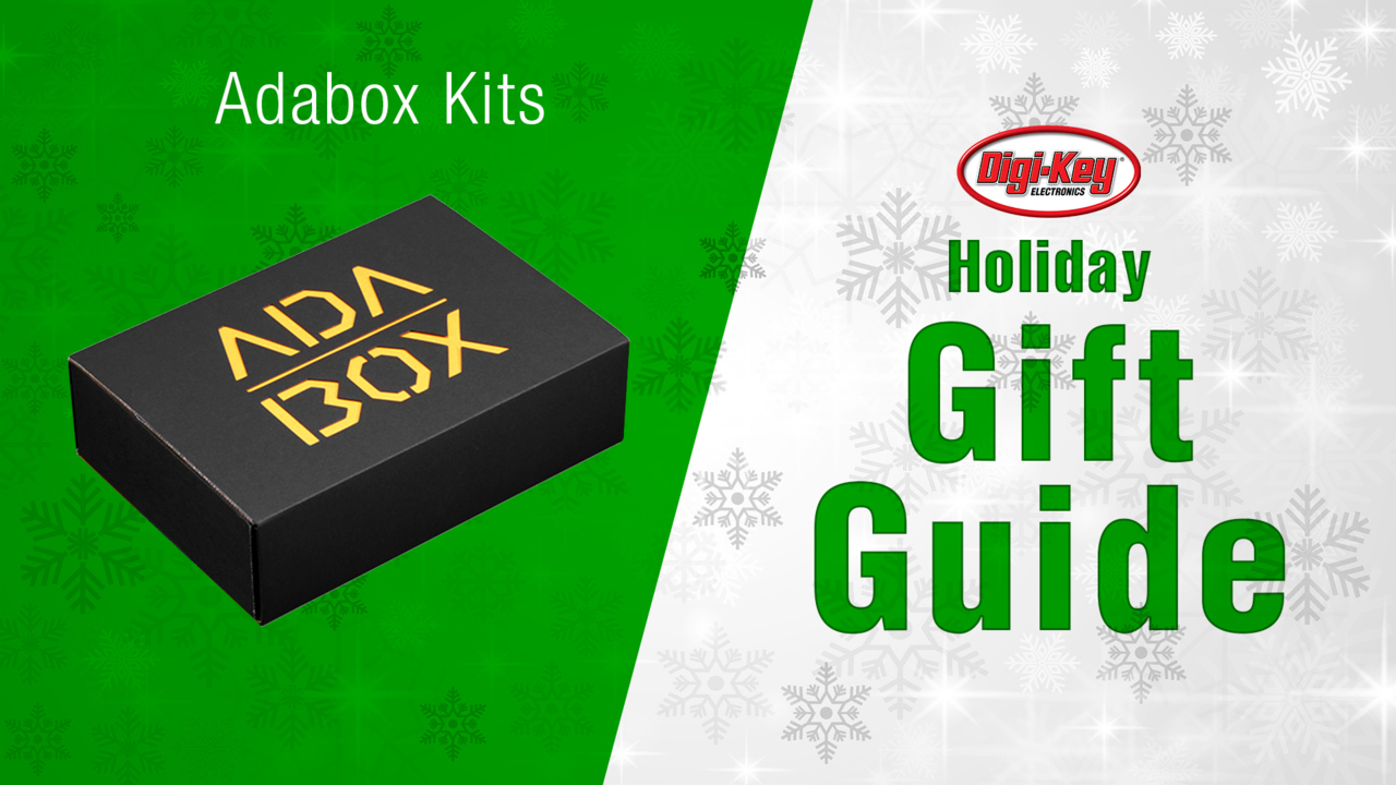Holiday Gift Guide 2018 – Adabox Kits | DigiKey