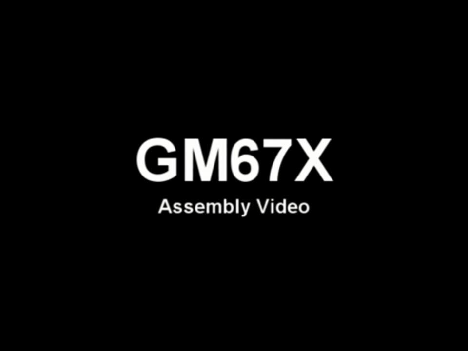 GM67X Assembly