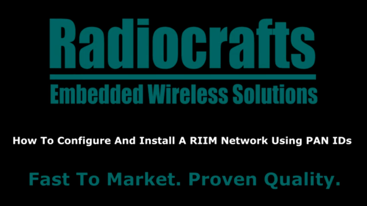 How To Get Started With RIIM: Part 4: How To Configure And Install A RIIM Network Using PAN IDs