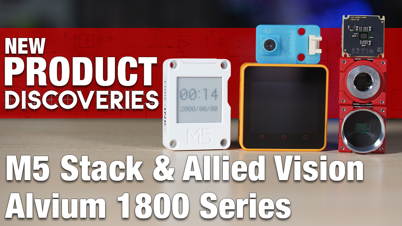New Product Discoveries Ep 403: M5 Stack & Allied Vision Alvium 1800 Series | Digi-Key Electronics