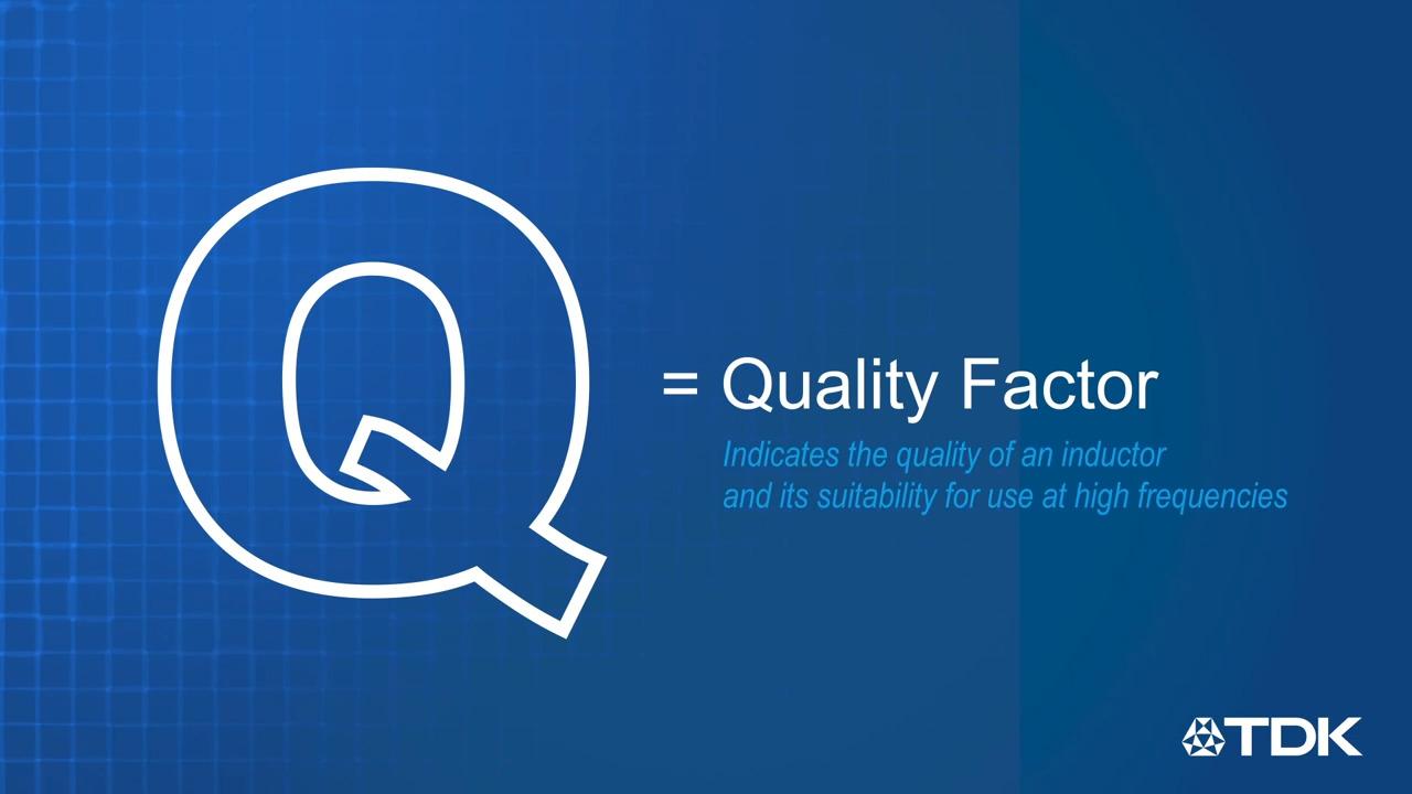 TDK FAQs - Inductor Q Value
