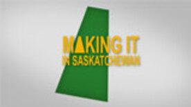 Making It In Saskatchewan - Episode 02 - Carole Epp & Judy Wensel