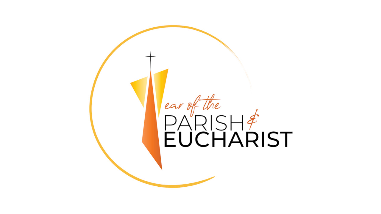 Year of the Parish and the Eucharist
