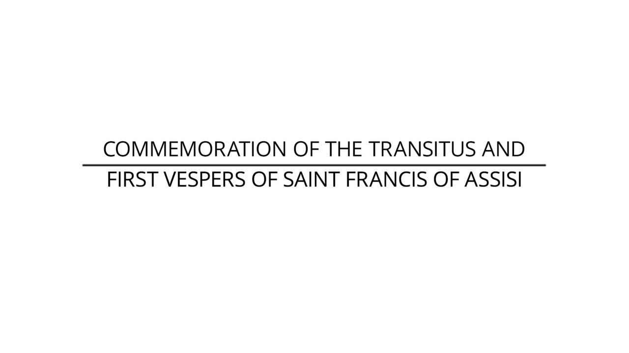 Commemoration of the Transitus and First Vespers of St. Francis of Assisi Promo
