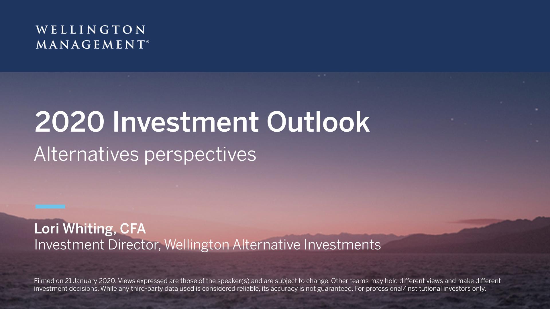 2020 Alternatives Outlook Us Wellington Management