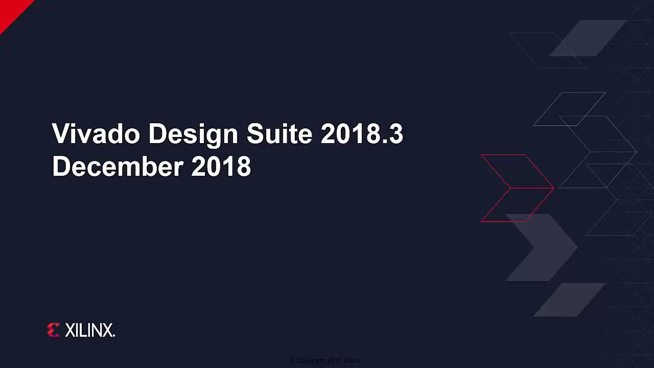 What's New in Vivado Design Suite 2018.3