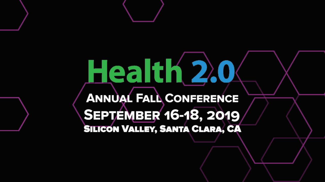 Santa Clara 2019 | Health 2 0 Conference