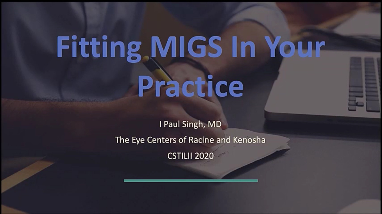 VIDEO: Effective uses of MIGS