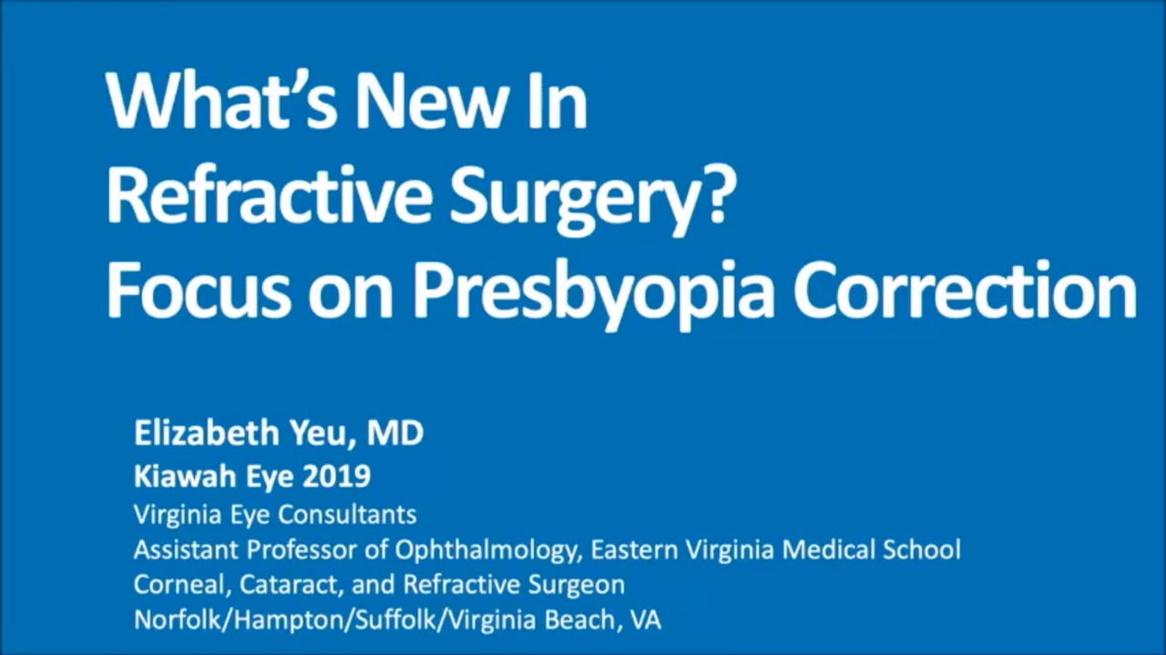 VIDEO: The next 5 to 10 years in presbyopia correction