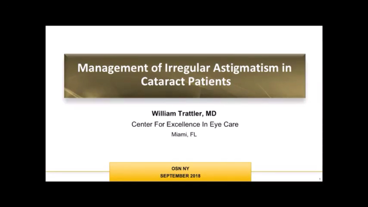 VIDEO: Management of irregular astigmatism in cataract surgery