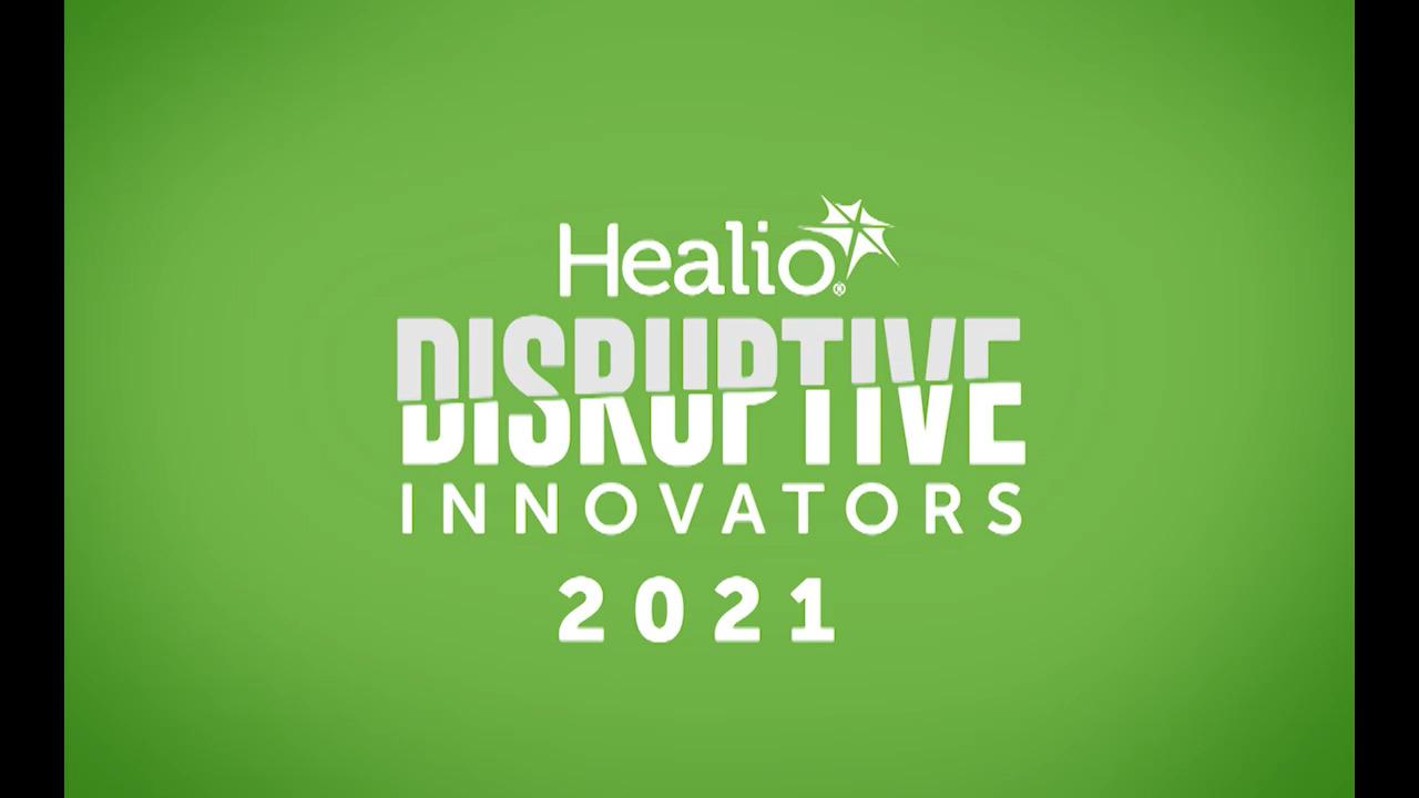And Your 2021 Healio Disruptive Innovators Are...