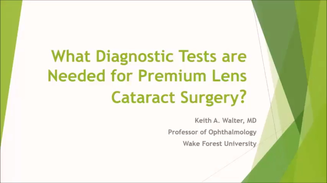 VIDEO: Pearls on preoperative tests for premium lenses